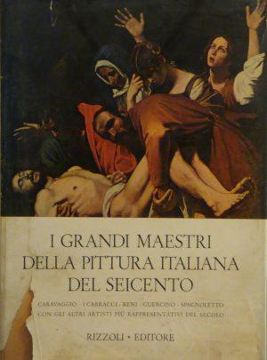 I grandi maestri della pittura Italiana del seicento