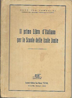 Il primo libro d' Italiano per le Scuole delle Isole Jonie